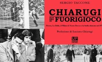 Un libro su Lazio-Milan del '73 e quel gol ingiustamente annullato a Chiarugi da Lo Bello